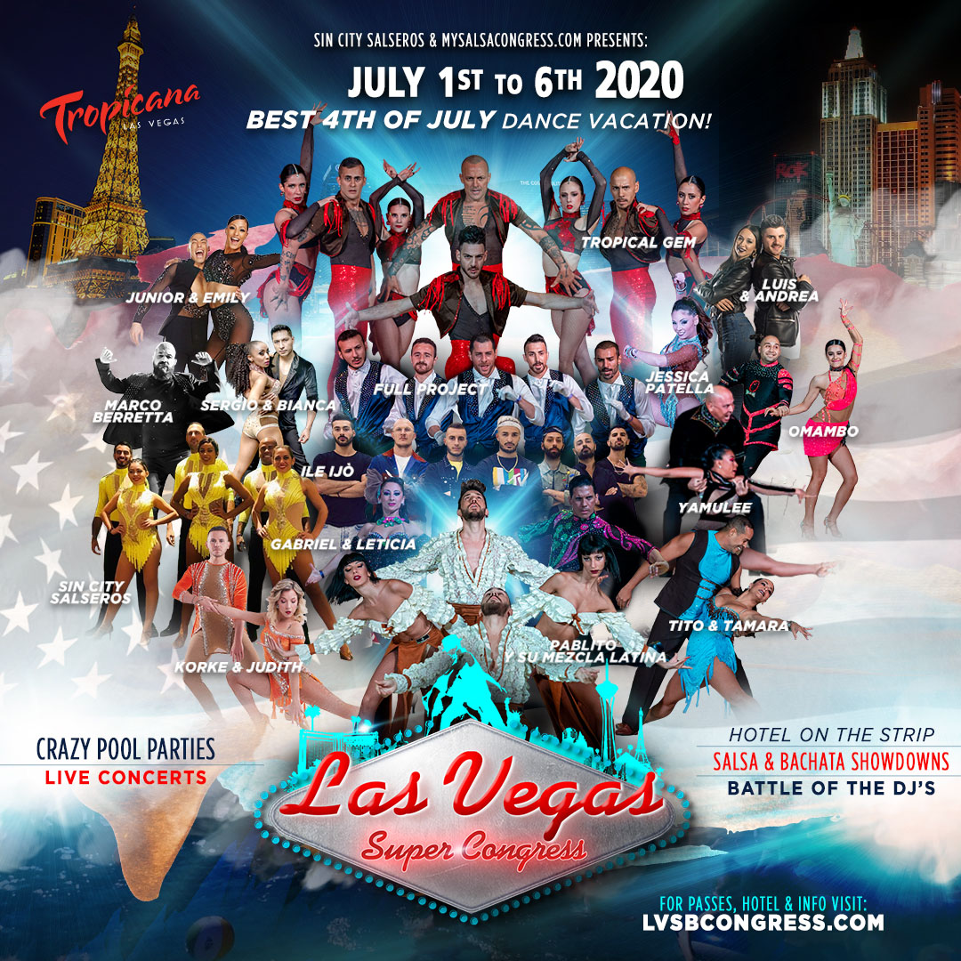 2020 Las Vegas Super Congress July 1st to July 6th, 2020 - Salsa Bachata Zouk Kizomba