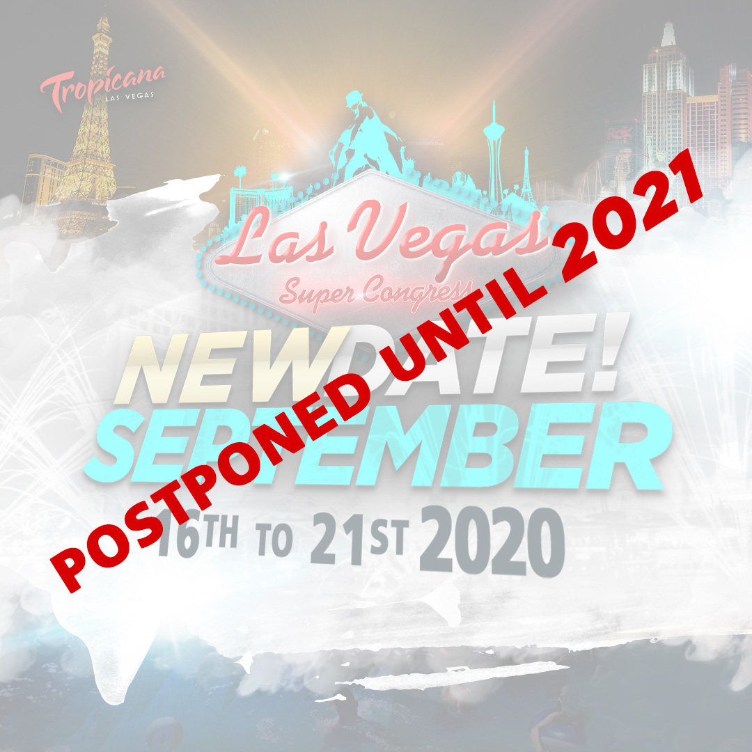 2020 Las Vegas Super Congress Postponed until 2021